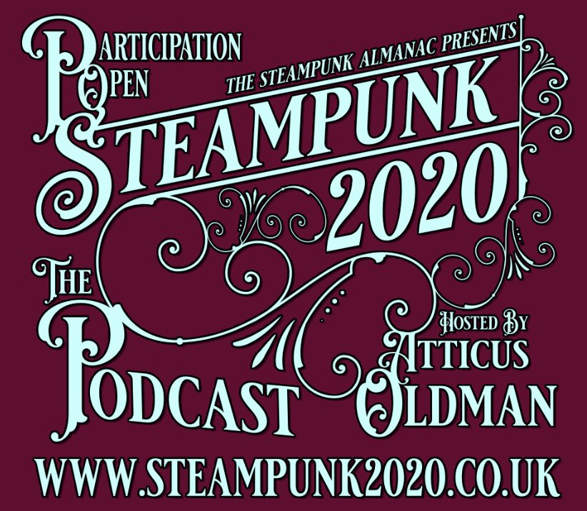 Seampunk 2020 - The Podcast! Broadcasting Across T'Multiverse Frae Deep Within The Beating Heart O' Auld Aether Reekie - Ancient Capital O' Clockwork Caledonia! https://t.co/mQsuOQdaIF #steampunk #webzine #podcast #steampunk2020