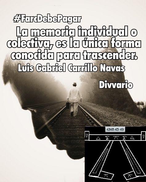 "@DELAESPRIELLAE @Josemcampoc @lorenzmurcia @CorpoRosaBlanca @VickyDavilaH @CGurisattiNTN24 #MananasBLU ""La memoria individual o colectiva, es la única forma conocida para transcender"" Luis  Gabriel Carrillo Navas @IngridV47565565 @RCRarq @NicolsEcheverri @faosam1gmailco1 @Alframon48  @alfodua @MarielitaRodr12 @GozziRamirez @Gilbert19284458 @Luciano21047 @MAGUI85 https://t.co/CRmj8PG7ar"