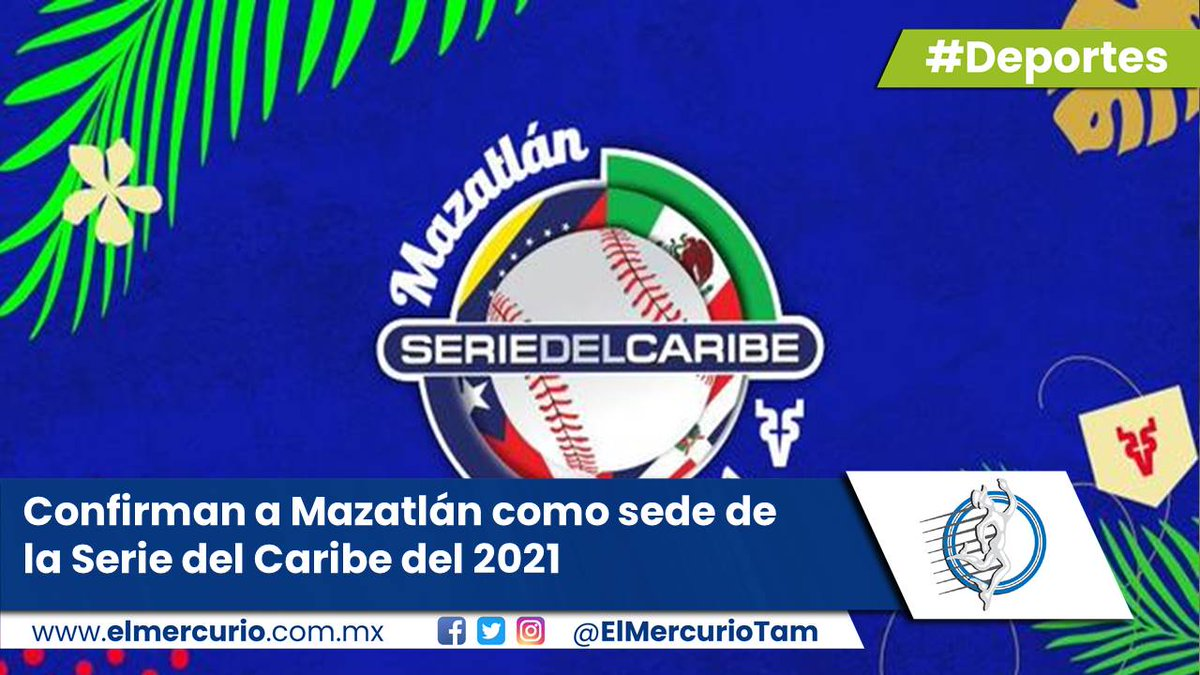 #Deportes Confirman a Mazatlán como sede de la Serie del Caribe del 2021  - https://t.co/bOZWJFxKNJ #Mazatlán #Sinaloa #CDMX #México https://t.co/Clq70OtwZu