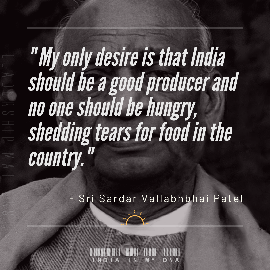My only desire is that India should be a good producer and no one should be hungry, shedding tears for food in the country. - Sri Sardar Vallabhbhai Patel  #sardarvallabhaipatelquotes #Indianleader #freedomfighter #inspiringquotes #inspiration #motivation #indiainmydnapic.twitter.com/nEEtugVRlK