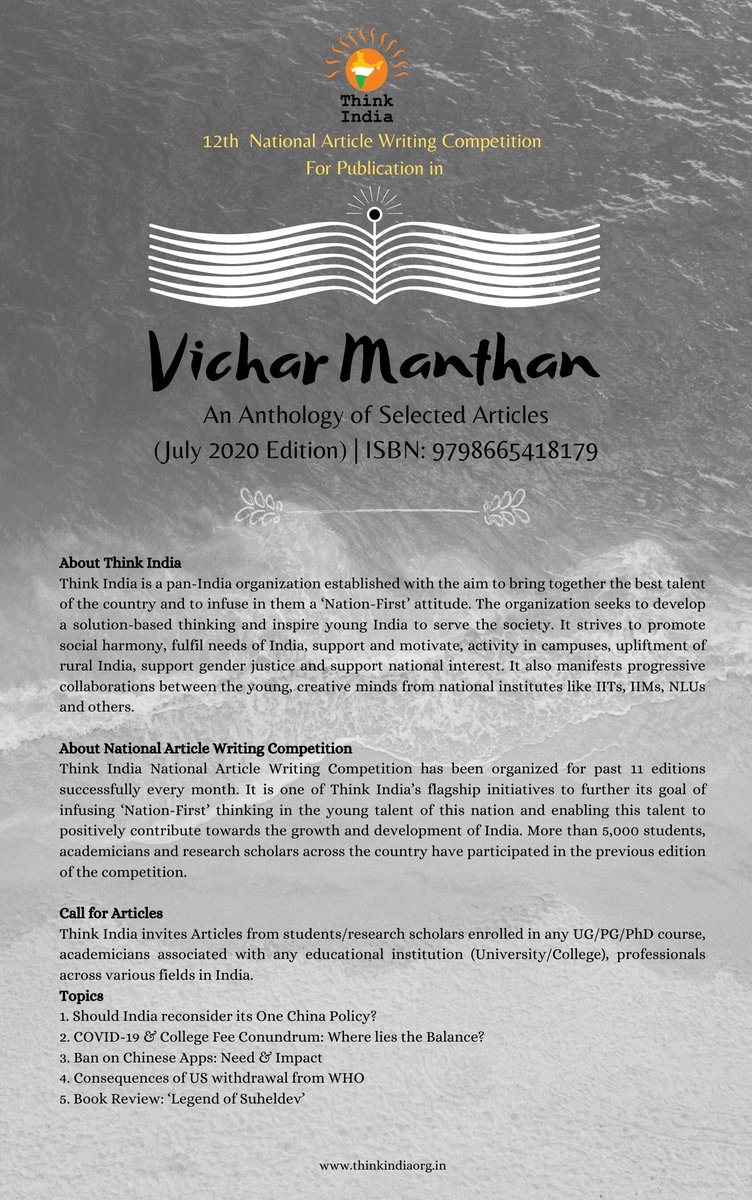 "We are delighted to launch the 12th Edition of the ""National Article Writing Competition""  Submission Deadline : 25th July 2020 Register & Submit : https://t.co/R2Mr5wiNyJ   Selected articles shall be published in a Book titled 'Vichar Manthan' (July Edition) ISBN: 9798665418179 https://t.co/DZLb5tVUz9"