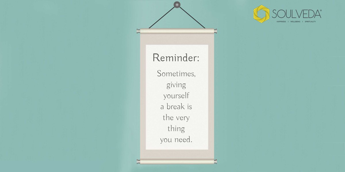 Give yourself permission to take a break. It could be just the thing you need to feel better and do better.  #Soulveda #Reminder #TakeABreak #Happinesspic.twitter.com/9Ib2DNLhEu