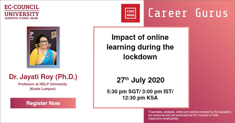 Join us on July 27, 2020, for our #webinar by Professor Dr. Jayati Roy (Ph.D.), Professor at HELP University (Kuala Lumpur), and learn how online learning is affecting students today.  Register Now: http://ow.ly/2UIM50AeCcU   #eccouncil #Onlinelearning #eLearning #OnlineEducation pic.twitter.com/pPRrbz6K26