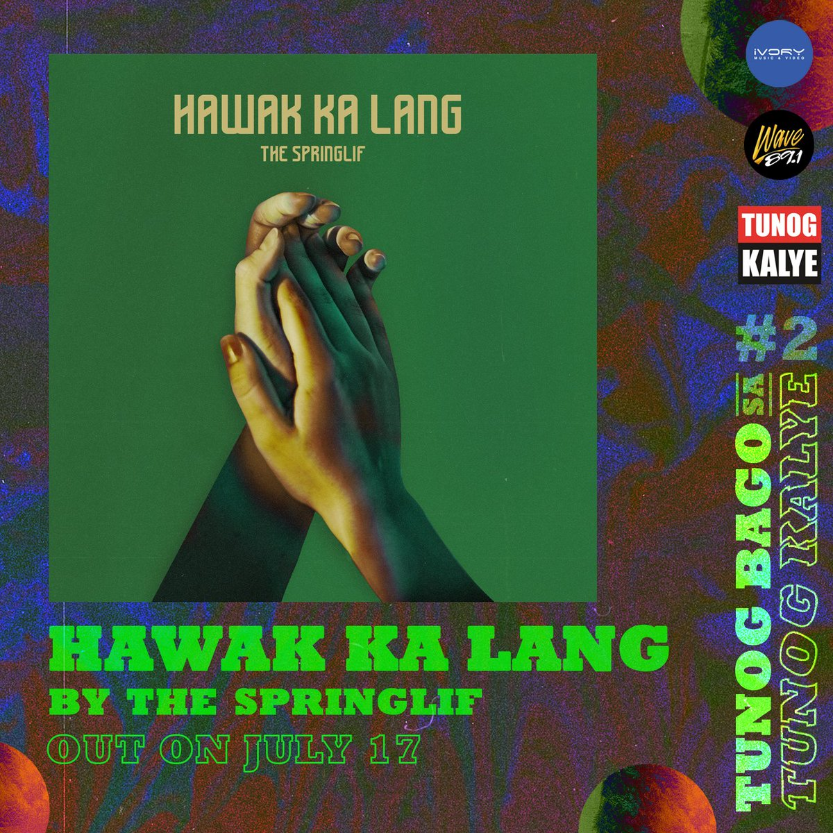 """Stuck at home? We got you because music can never be quarantined!  Next from our collab with @Wave891FM for """"Tunog Bago sa Tunog Kalye"""" is The SpringLif's """"Hawak Ka Lang"""", which will be out on July 17, 2020.  Pre-save and pre-add """"Hawak Ka Lang"""" now! http://bit.ly/HawakKaLangTheSpringlif…pic.twitter.com/oZdV1hFA0t"""