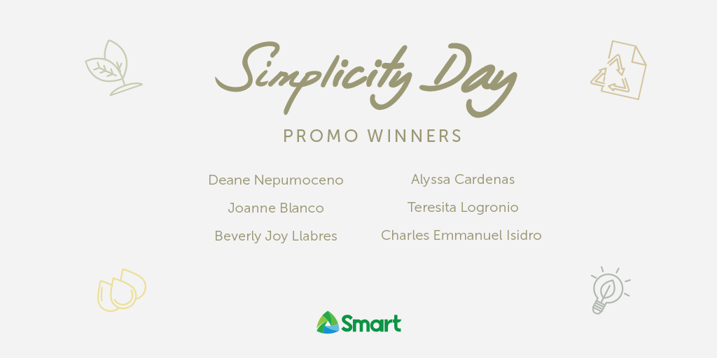 Congratulations to the winners of our Simplicity Day promo! We hope you continue to live a sustainable and healthy lifestyle with Smart. #SmartAko https://t.co/zrXlnO9gRg