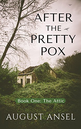 #Fantasy #Fantasynovel #KindleBooks #Sciencefiction #Scifi - Free: After the Pretty Pox: The Attic - https://www.justkindlebooks.com/free-after-the-pretty-pox-the-attic/…pic.twitter.com/KQBmoaWpay