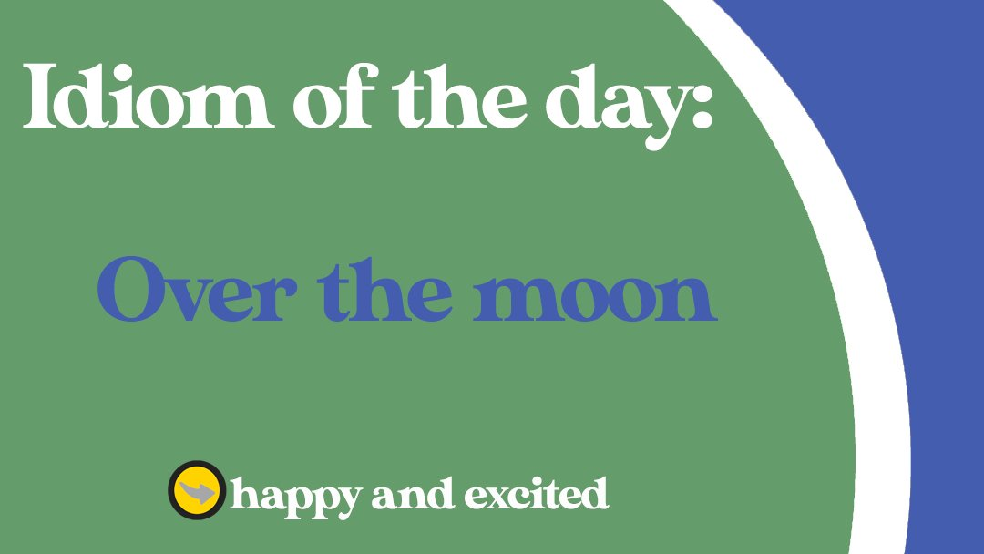 OVER THE MOON Example: They're over the moon about their trip to Japan. #English #idiom #idioms #OverTheMoon #idiomoftheday #LearnEnglish #englishclass #ingles #englishgrammar #speakenglish #englishlesson #englishlanuage #esl #ielts #inglesonline #studyenglish #englishisfun https://t.co/bwKgnFYmDP