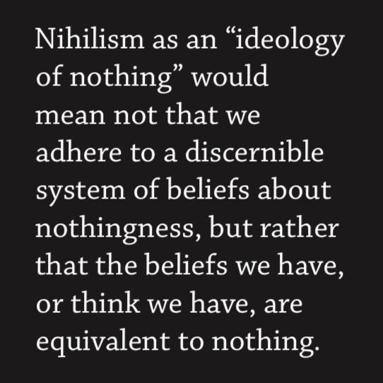 #Nihilism https://t.co/zfbMLEMhBH https://t.co/JAEFHT5TDM