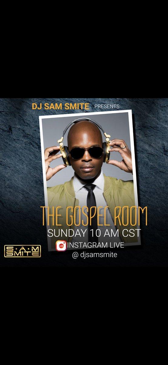 Catch me today at 10am CST/ 11am EST on IG Live-stream. Spinning some Gospel Tunes 🎶🎵 #DJSamSmite #TheInspirationalDJ #TopGospelDJ #DJLife #TheGospelRoom https://t.co/J98hji3jnp