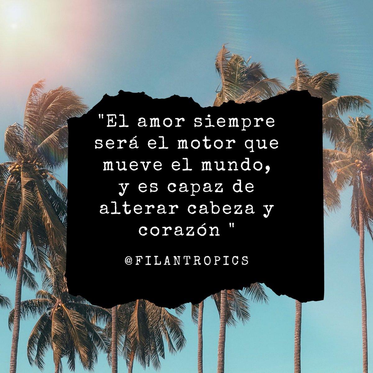 """𝑬𝒍 𝒂𝒎𝒐𝒓 𝒔𝒊𝒆𝒎𝒑𝒓𝒆 𝒔𝒆𝒓𝒂́ 𝒆𝒍 𝒎𝒐𝒕𝒐𝒓 𝒒𝒖𝒆 𝒎𝒖𝒆𝒗𝒆 𝒆𝒍 𝒎𝒖𝒏𝒅𝒐, 𝒚 𝒆𝒔 𝒄𝒂𝒑𝒂𝒛 𝒅𝒆 𝒂𝒍𝒕𝒆𝒓𝒂𝒓 𝒄𝒂𝒃𝒆𝒛𝒂 𝒚 𝒄𝒐𝒓𝒂𝒛𝒐́𝒏 "" 🌴☀ #filantropics #love #instapics #pic #motivation #sunshine #photooftheday #picoftheday #estadomentalsano"