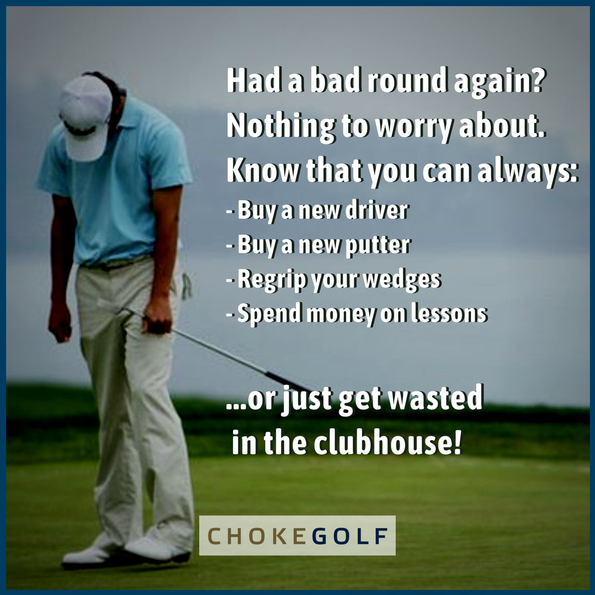 ⛳️⛳️⛳️ SEND this to someone who needs this 😂😂😂 —— #golf #pgatour #pga #europeantour #golftour #golflife #chokegolf #win #winning #sports #sport #memes #pgamemes #golfgods #game #choke #irons #driver #promotion #wasted #beer #drinks #hard #clubhouse https://t.co/tf8en6eaY0