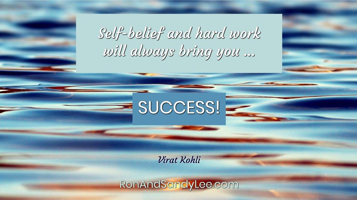 """Self-belief and hard work will always bring you success! - Virat Kohli  ALWAYS WILL! #ericworre #onlineentrepreneur #startupbusiness <br>http://pic.twitter.com/hTxBCflkC1"