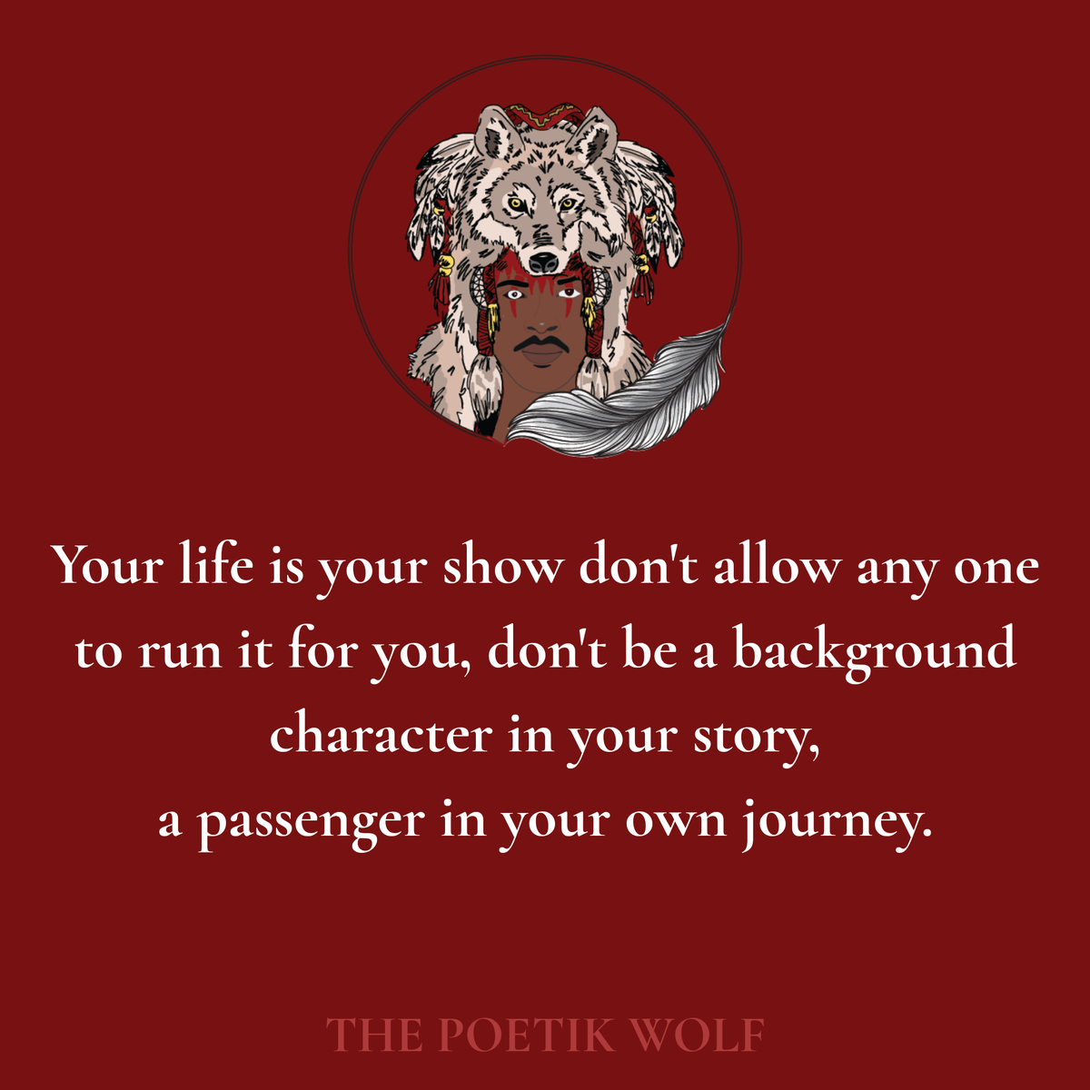 Take control of your life  Your life is your show don't allow any one to run it for you, don't be a background character in your story,  a passenger in your own journey.  #life #story #beyou #lead #poetry #lifequotes #lifestyle  #poem #lovequotes #poetikwolf https://t.co/vPTm9k5LdO