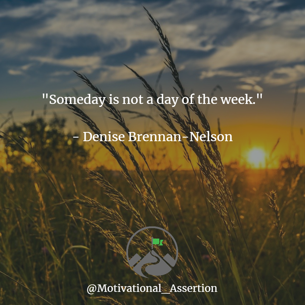 """""""Someday is not a day of the week""""  Type """"YES"""" if you agree!⠀ ⠀ #lovequotesforhim #awesomequotes #successfulquotes #lifequotestoliveby #keepgroing #ambitious #lifechanger #mindsetcoach #successminded #businessadvice #quotesaccount #successtips #businessquotespic.twitter.com/ghM0CxEvzE"""
