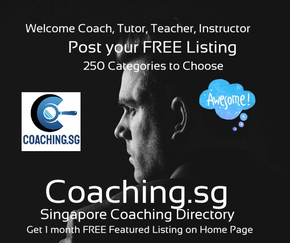 Welcome All Coaches, Tutors and Teachers to post FREE LISTING in https://t.co/xn3DNBssT1  #Singapore #SGUnited #sghopeful #circuitbreakersg #circuitbreaker #education #bloggers #internship #asia #lockdown #onlineclasses #SingaporeTogether #1stJuly #stayhomeforsg #singtogetherSG https://t.co/NQQtNSppEy