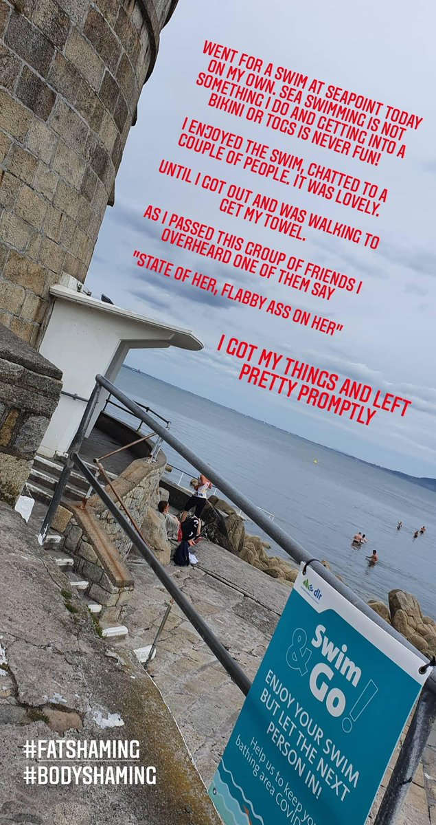 Went for a swim in Seapoint after the gym and had my day ruined by some girl fat shaming me as I got out of the sea.  I was on my own, minding my own business.  What is wrong with people?  #bodyshaming #fatshaming<br>http://pic.twitter.com/Bq7Gk2Me63