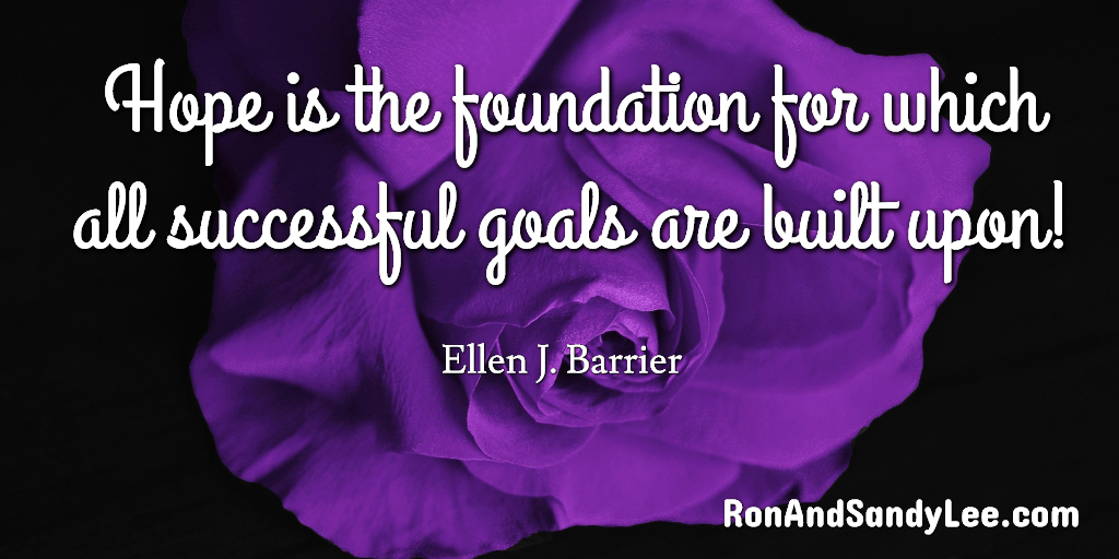 """Hope is the foundation for which all successful goals are built upon!"" - Ellen J. Barrier Have lots of hope and get that foundation started! 🧡💛💚💙💜❤️ #leadgeneration #businessnetworking #workfromhomedad https://t.co/G1vOPRXtzc"