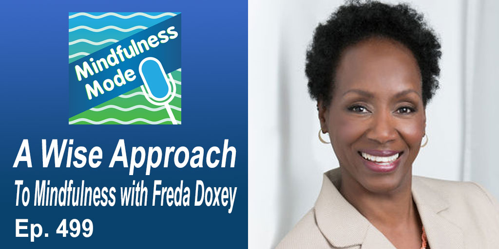 Discover a Wise Approach to Mindfulness with FredaDoxey @a_wiseone4 Hear the interview https://t.co/Nhnwi1qupm  #worklifebalance #bestlifecoach #mindfulness #mindfulnessmeditation #mindfulnesscoach  #mindfulnesstraining #mindfulnessWorks #mindfulnessteacher https://t.co/9C72rOskIe