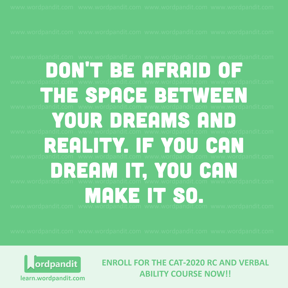 Don't be afraid of the space between your dreams and reality. If you can dream it, you can make it so.  #motivation #wordpandit #quotesdaily #examprep #bank #ssc #ipmat #mba #pgdbm #iims #varc #rc #cat2020 #gmat #gre #mbaprep #motivationalquote #nevergiveuppic.twitter.com/XwTp0qi9P4