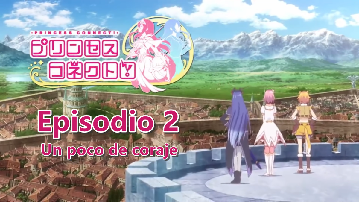 Princess Connect! Episodio 2 (Un poco de coraje) en español https://t.co/FbswyPu8ee  @priconne_redive #プリコネR  #プリコネ https://t.co/g7pP2ejWtm