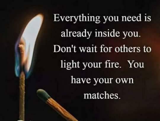 BopRT @ASUbhi: Don't wait for others to light your fire.  #ThinkBIGSundayWithMarsha #makeyourownlane #gratitude #quotestoliveby #WordsOfWisdom #Leadership #WeekendWisdom #Positivity #Personality #Integrity #Mentors #Humility #HelpOthers #Kindness https://t.co/8LQnE7XzE0