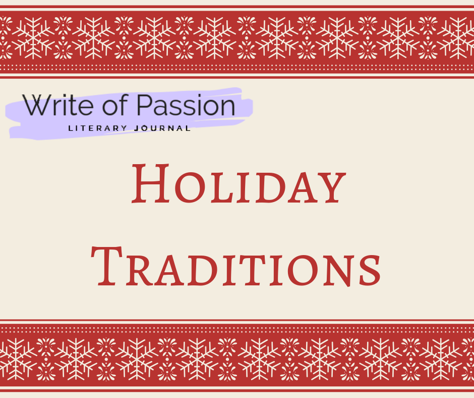 RT @writeofpassion1: #WoFP #WritingCommunity #litmag #amwriting In preparation for our upcoming Holiday issue, what are some of your favorite holiday traditions, or your character's favorite traditions if you're writing about a fantasy holiday? https://t.co/hy1OFeFoxQ