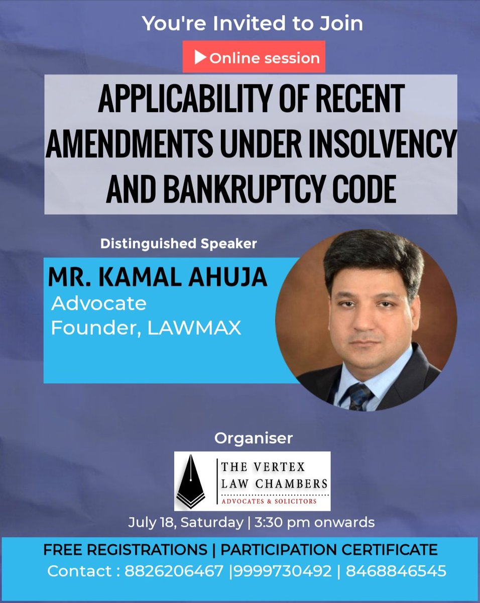 Join the Webinar and know the amendment/stay/hardships of IBC and other corporate Laws pre and post Pandemic. Register at https://forms.gle/2HKTckAVfmnmPkhG6…  #insolvency #webinarseries #ibc #corporategovernance #pandemic2020 #coronavirus  #bankruptcylaw #dissolution #thevertexlawchamberspic.twitter.com/Tphk6hhTY8