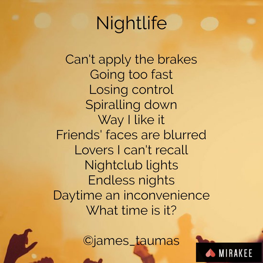Posted by @james_taumas on Mirakee app. #amwriting #poem #poetry #nightlife #Endless #party #night #ecstacy #drinking #drugs #addiction #youth #clubs https://t.co/D4l5F2e0Vd