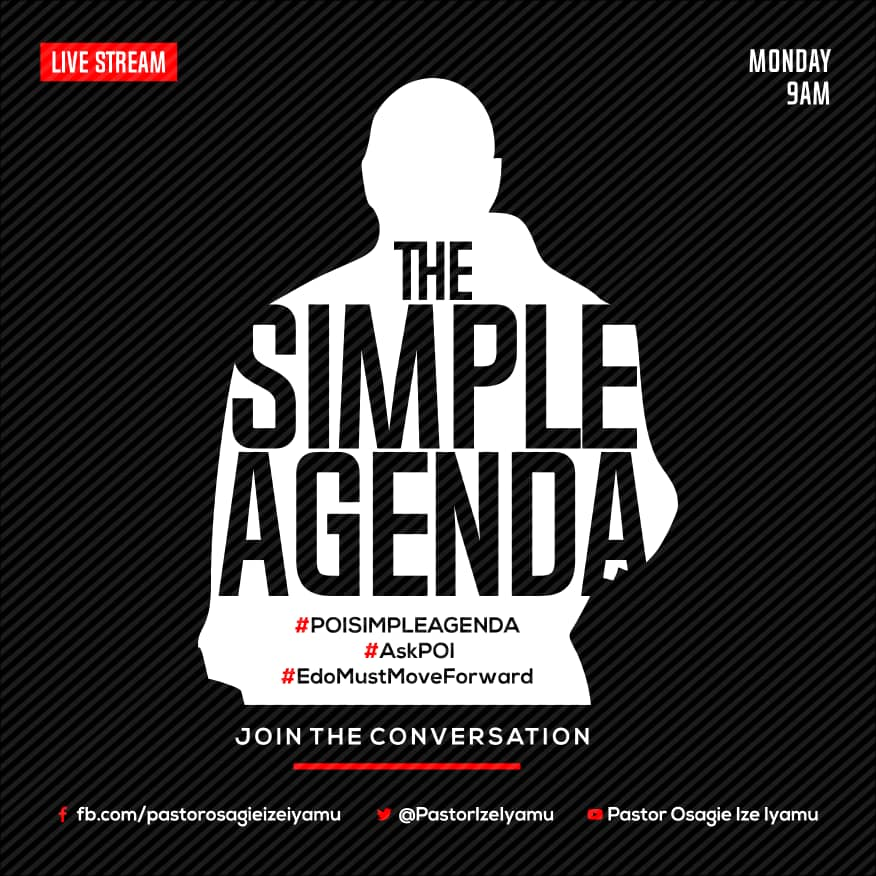 Pastor Osagie Ize-Iyamu will be discussing the SIMPLE agenda in a live stream across his social media pages tomorrow, Monday, by 9am.  Join the conversation by liking his Facebook page via:  http:// Fb.com/pastorosagieiz eiyamu   …  Twitter: @PastorIzeIyamu   #POISIMPLEAGENDA #AskPOI<br>http://pic.twitter.com/2pRNmsgKU4
