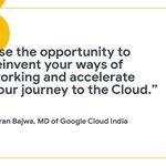 Image for the Tweet beginning: .@KaranBajwa_IN on how @GoogleCloud_IN is