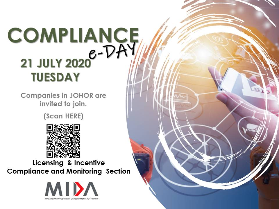 For the 1st time, @OfficialMIDA is organising a virtual Compliance E-Day for our stakeholders in Johor on 21/7/2020 to facilitate your investment compliance challenges. The event is FOC but LIMITED to only 100 companies. Scan the QR code given below & register now! @MITIMalaysia https://t.co/ARWObUM0Co