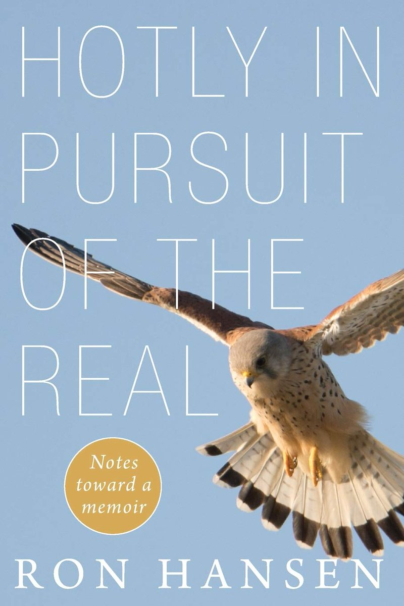 """Dear friends: I wanted to recommend a lovely new book (and neither author nor publisher asked me to do so). Just thought you'd like something wonderful to read: Ron Hansen's """"Hotly in Pursuit of the Real: Notes Toward a Memoir."""" A review of sorts here: https://t.co/W1nsXY1YUK https://t.co/DdxKTz9NL5"""