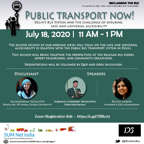 Link for Registration: https://t.co/nJ4ZNSY1KC  Under 'Reclaiming the Bus' campaign we are organizing the second installment of our webinar series 'Public Transport Now' on July 18, 2020 from 11 AM to 1 PM. https://t.co/NtXR4nwbCs