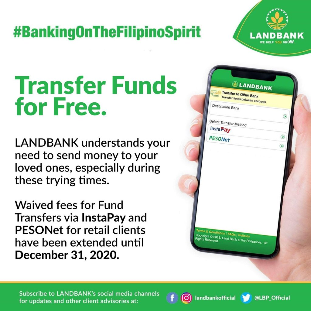 #LANDBANKClientAdvisory: Waived Fees for Fund Transfer to Other Banks via InstaPay and PESONet for retail clients have been extended until December 31, 2020.  To learn how to use the Fund Transfer feature, watch https://t.co/KPWhGu3QBq.  #BankingOnTheFilipinoSpirit https://t.co/vthsNZo6BG