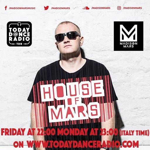 House of Mars by MADISON MARS (@MadisonMars) on Today Dance Radio https://t.co/1HlXi430xY Friday 22:00 Monday 23:00 (timetable in Italy) #madisonmars #houseofmars #radioshow #Radio #dancemusic #topshow #dj #newmusic https://t.co/74c5Uwvu9v