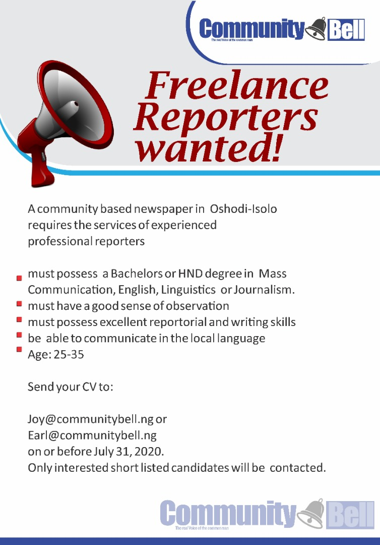 Vacancy for Freelance reporters at Community Bell! #jobseekers #Lagos #communitybellpic.twitter.com/CmKvyDPCel