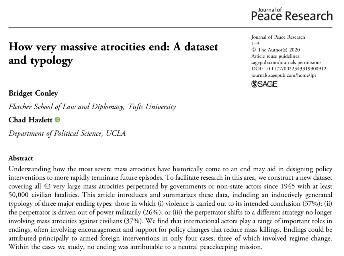 Since 1945, there have been 43 mass atrocity campaigns perpetrated by governments or non-state actors with at least 50,000 civilian fatalities. This new @JPR_journal article explains how they ended. By Bridget Conley & Chad Hazlett https://t.co/RCN55PxZJm https://t.co/Z2dTRBKJfK