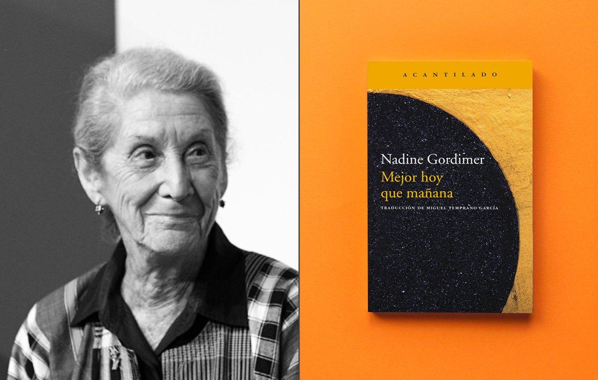 #Taldíacomohoy murió la escritora sudafricana Nadine Gordimer. Su larga trayectoria, en la que encontramos novelas y libros de relatos, se vio recompensada en 1991 con el Premio Nobel.  Acantilado ha publicado la novela «Mejor hoy que mañana».  ℹ️https://t.co/Zw4xG8fjMp https://t.co/iSI54adBRv