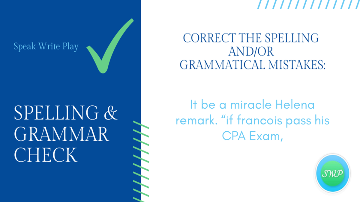 Spelling & Grammar Check:  📝 Rewrite the statement with the corrected mistake(s).  *Answers may vary.  #ingilizce #SWPinEnglish #inggris #writing #Mondayvibes #spelling #English #learnEnglish #Inglês #MondayThoughts https://t.co/NPsapyWZuM