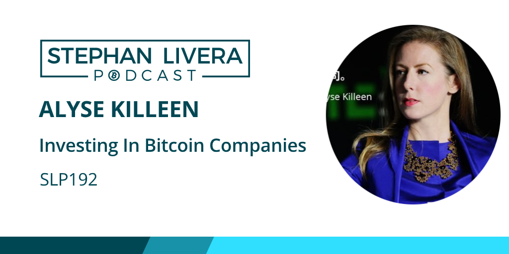SLP192 @AlyseKilleen - Investing in #bitcoin companies  Wondering what it's like to invest in bitcoin companies and advise them?   Tune in! Alyse joins me Mon 13th 3pm PT / 6pm ET to chat.   YT: https://t.co/uWOR51yYHw  Site: https://t.co/wUoeuQ0xc0 https://t.co/6GOe58Hbbv