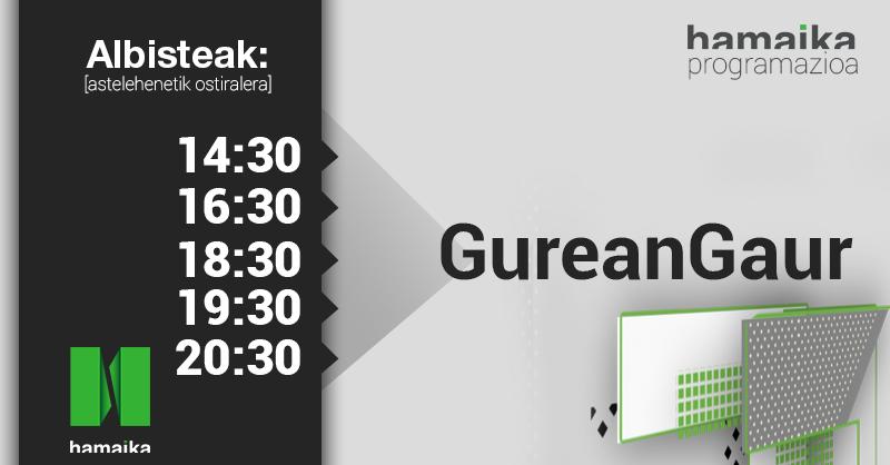 🔴 16:30etik aurrera #GureanGaur albistegia @HamaikaTb-n ▶ https://t.co/v6COuk9hMc  📱 Albiste guztiak https://t.co/zLHwhnvWT4 webgunean.   #EmanAukeraHamaikari #AukeranHamaika https://t.co/oXtw4SThfh