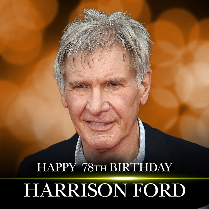 Happy 78th birthday to actor Harrison Ford!