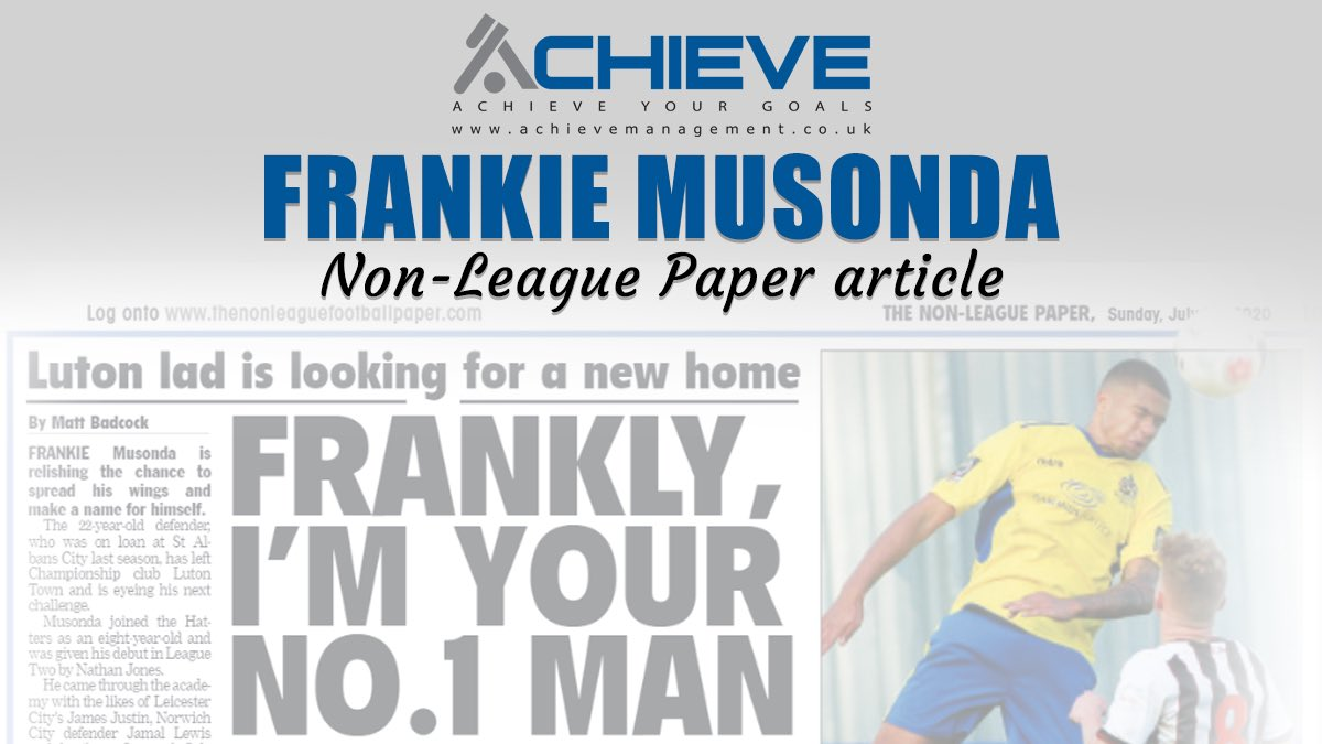 Another great article in today's @NonLeaguePaper - this time on ACHIEVE client and former @LutonTown defender @frankiemusonda - pick up a copy of today's paper for the full article #ACHIEVE 📰