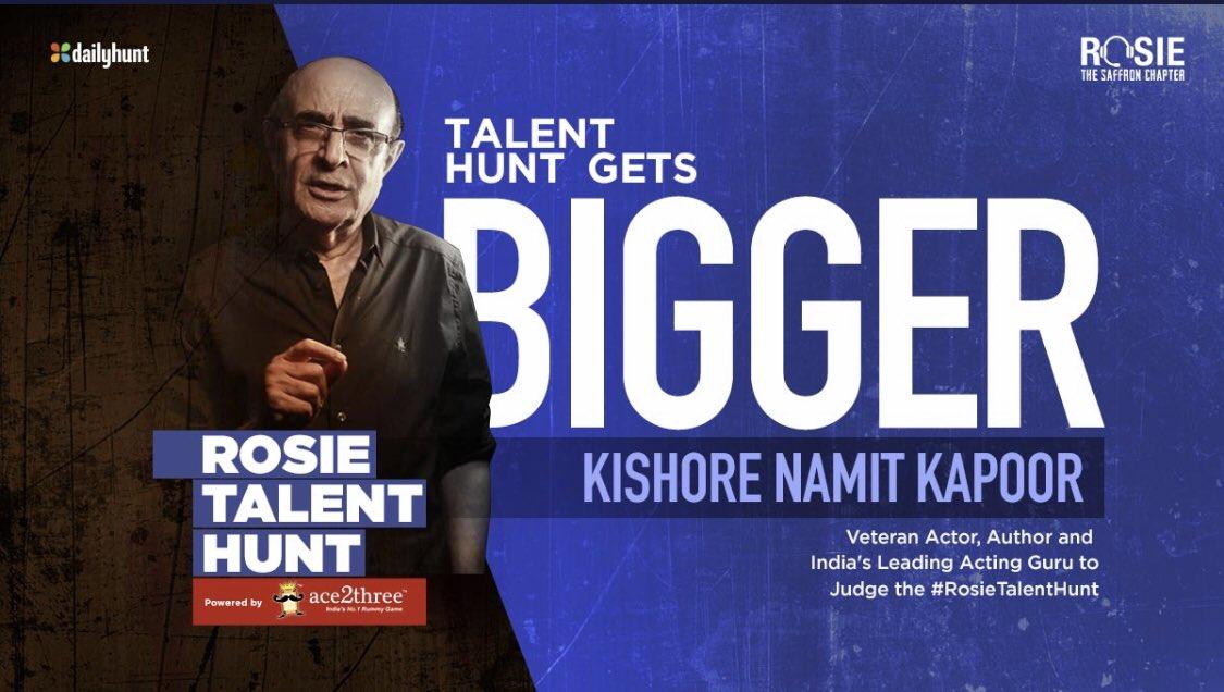 Proud to announce that Indias leading & most respected Acting Guru, the great Kishore Namit Kapoor will be judging the #RosieTalentHunt #FewDaysToGo #prernavarora @vivekoberoi @RosieIsComing @mandiraa_ent @IKussum @girishjohar @d_reshabh @Keyurpandya12 @u_dhanesh @sanjeetyermal