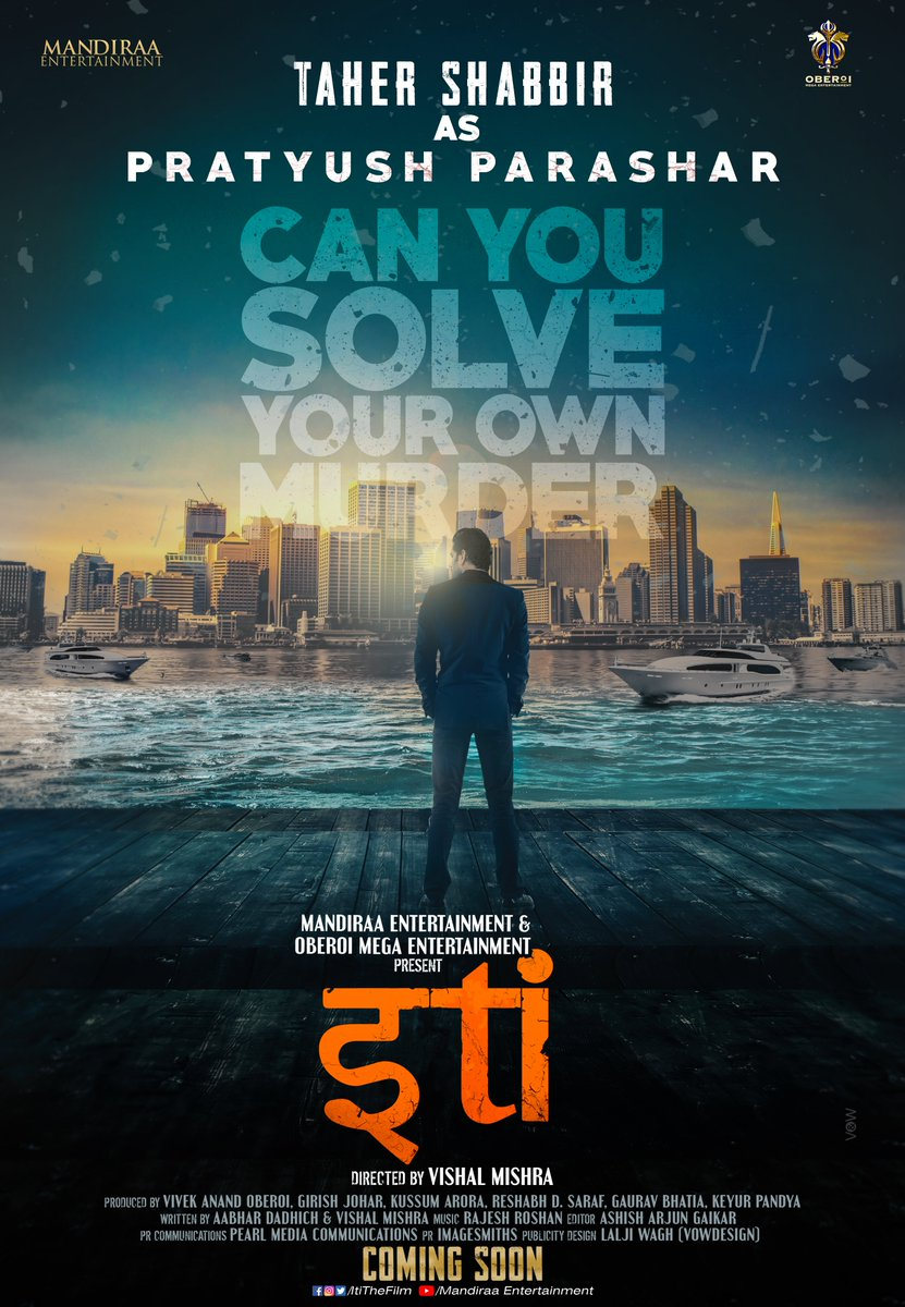Welcoming @taher07 as a new addition to our cast, to play #PratyushParashar in #Iti : #CanYouSolveYourOwnMurder. Check out poster! @ItiTheFilm, whodunit thriller is produced by @mandiraa_ent and @vivekoberois Oberoi Mega Ent. @girishjohar #PrernaVArora @IKussum #TaherShabbir