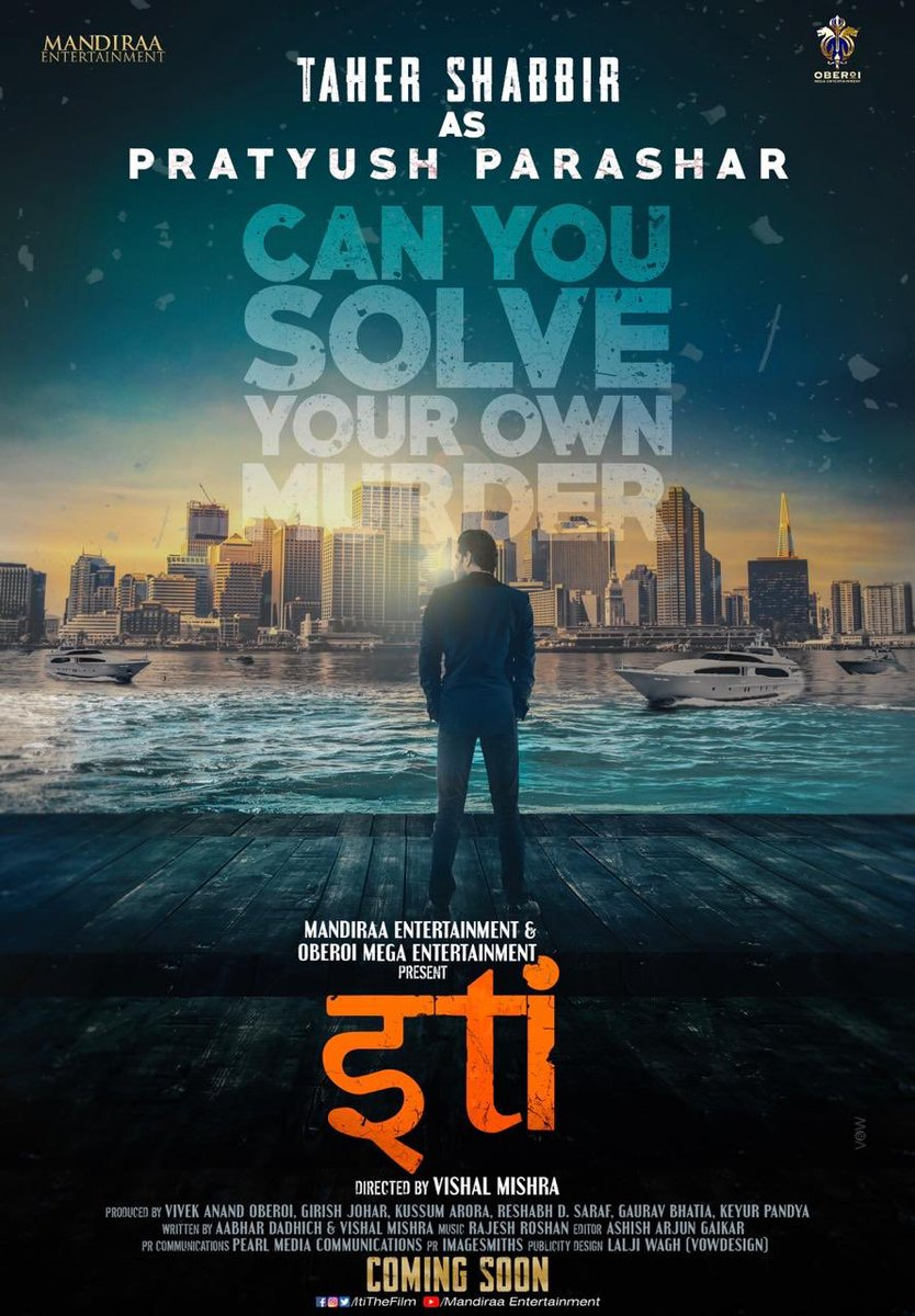 Glad to bring @taher07 as a new addition to our cast, to play #PratyushParashar in #Iti : #CanYouSolveYourOwnMurder. Check out new poster! @ItiTheFilm is directed by @mishravishal and produced by @mandiraa_ent & Oberoi Mega Ent. @girishjohar #PrernaVArora @IKussum #TaherShabbir