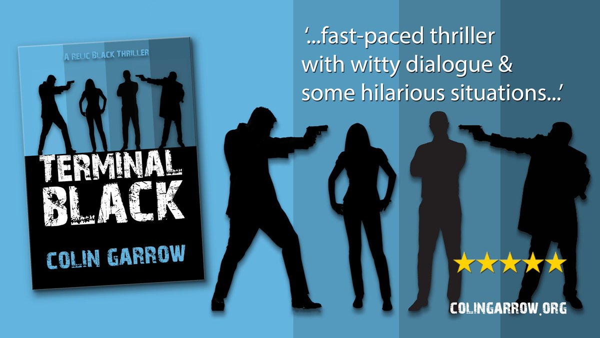 'Terminal Black' by Colin Garrow '… fast-paced thriller…witty dialogue…hilarious situations…' http://geni.us/m2Ax #thriller #murder #relicblackthriller #IARTGpic.twitter.com/OwA6HrV2dB