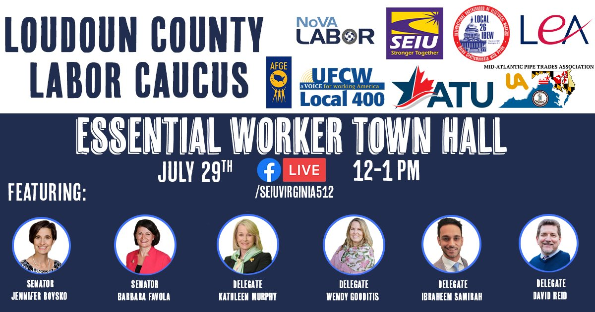 Join us Wednesday for the Loudoun Essential Worker Town Hall with frontline workers, @JenniferBoysko @BarbaraFavola @SenatorJohnBell @kmurphyva @WendyGooditisVA @IbraheemSamirah and @DavidReidVA discussing how we #ProtectAllWorkers at the special session! #PaidLeave #PPE