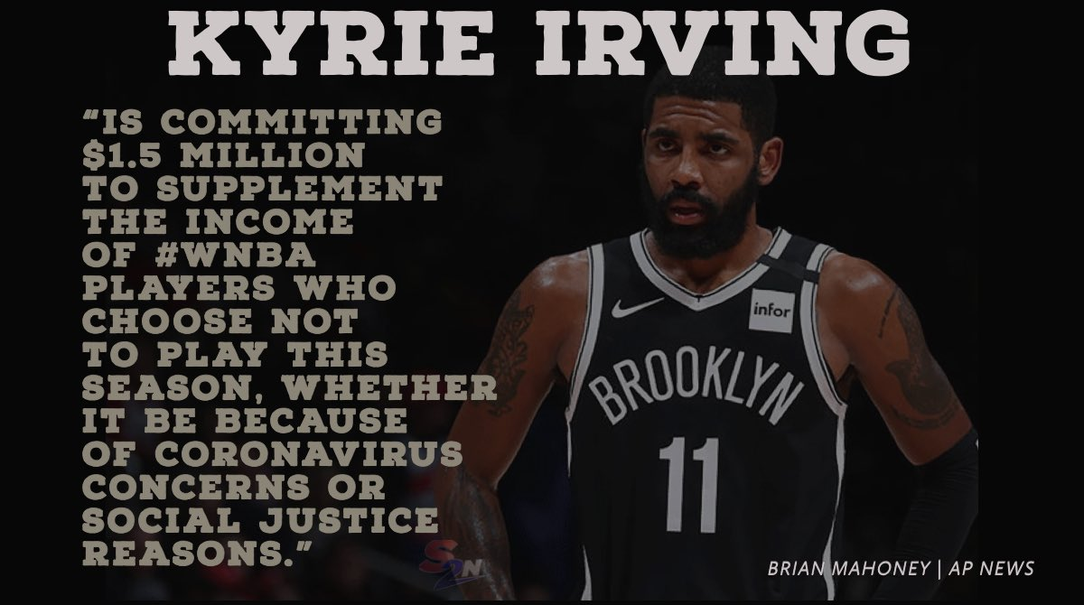 A little positivity :  Kyrie Irving is committing $1.5 million to supplement the income of WNBA players who choose not to play this season.  #wnba #KyrieIrving #NBA #NBAbubble #positivevibes #nbabasketball #BrooklynNets #SocialJustice #Covid19pic.twitter.com/Jw5VJFzjjs