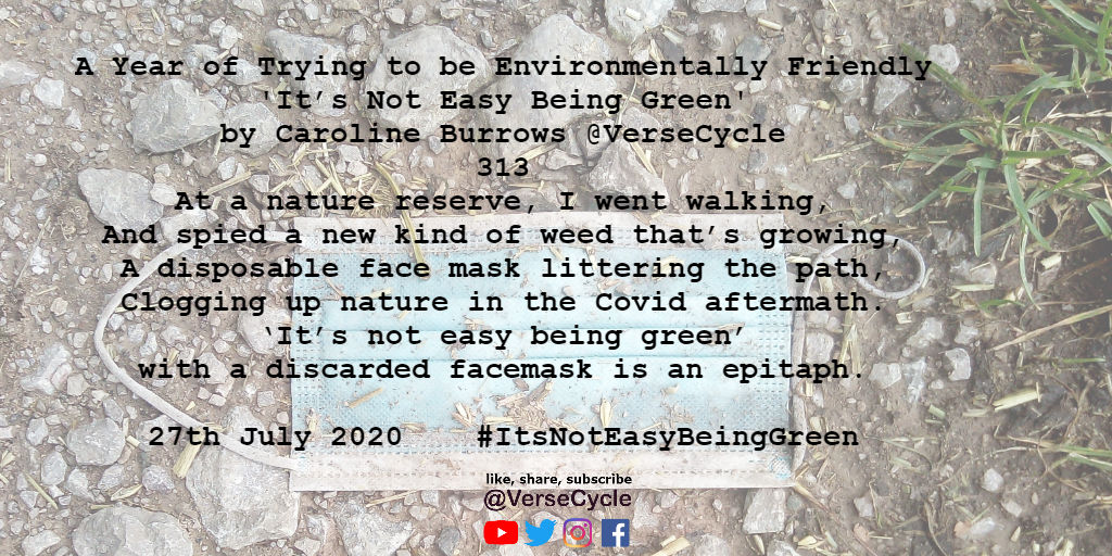 A Year of Trying to be Environmentally Friendly: Told Through Poetry: 'It's Not Easy Being Green' Verse 313 #PoemADay #EcoPoet #poetweet #poetrywriter #ItsNotEasyBeingGreen #PoetsTwitter  #ItsNotEasyBeingGreen #facemasks #litterbugs #facemask #ecopoetry #TakeYouRubbishHome https://t.co/TmGAefPgfz